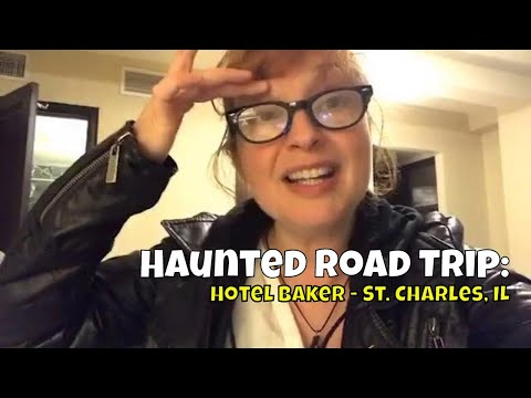 Haunted Road Trip, IL - Hotel Baker
