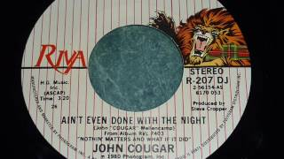 John Mellencamp -  Ain't Even Done With The Night promo 45rpm