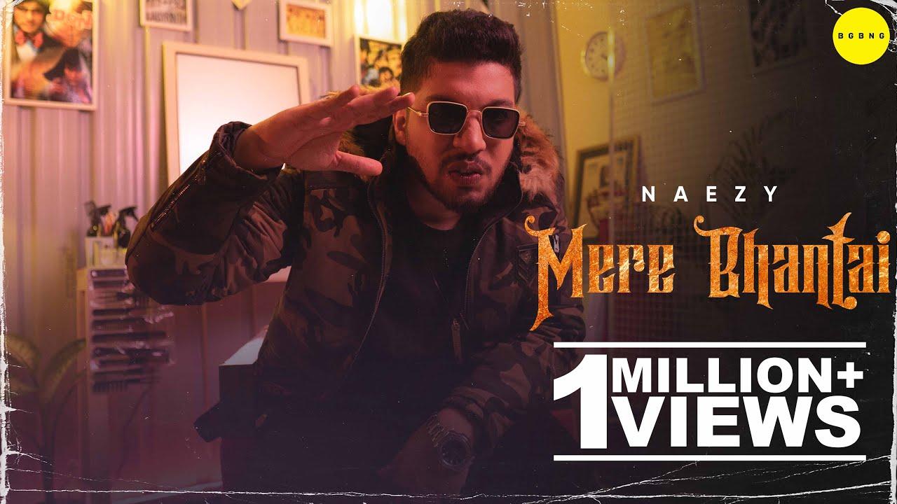 Mere Bhantai Lyrics by Naezy