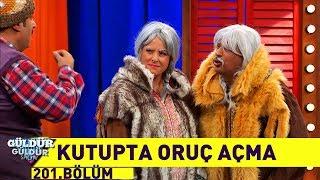 Güldür Güldür Show 201.Bölüm - Kutupta Oruç Açma