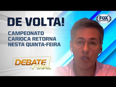 FUTEBOL DE VOLTA NO RIO DE JANEIRO; Veja detalhes no 'Debate Final'
