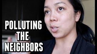 Polluting the Neighbors-  ItsJudysLife Vlogs