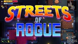 ПЕРВЫЙ ВЗГЛЯД: STREETS OF ROGUE