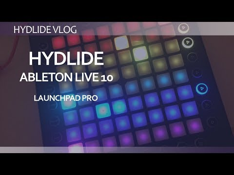 Ableton live 10 and Launchpad Pro