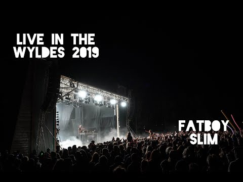 Fatboy Slim | Live In The Wyldes 2019
