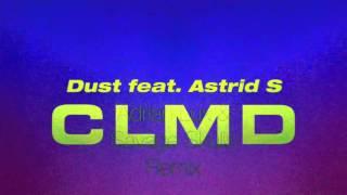 CLMD - Dust feat. Astrid S (Adrian Lux & Savage Skulls Remix) [Lyric Video]