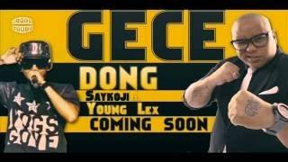 Young Lex Ft. SAYKOJI GC DONG (VIDEO LIRIK
