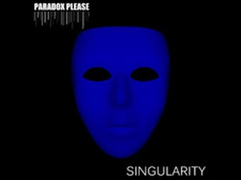 Singularity - Paradox Please