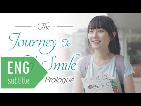 The Journey To A Smile : Prologue (英文版)