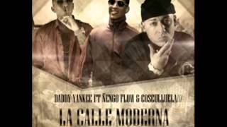 Daddy Yankee Ft. Ñengo Flow y Cosculluela - La Calle Moderna (Remix)