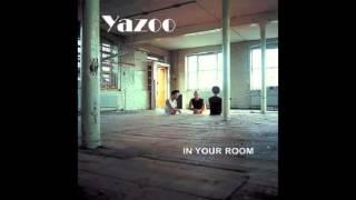 Yazoo In my room