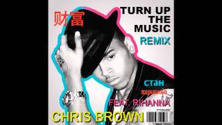 "Chris Brown  ""Turn Up the Music (Remix)"" [feat. Rihanna]"