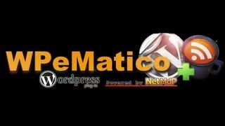 Use WPeMatico para crear un autoblog Wordpress