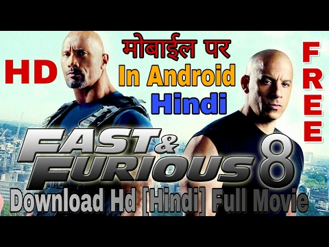 How to download fast and furious 8 hd full movie in hindi   hindi dubbed   2017