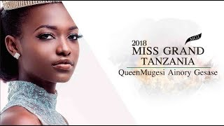 Queen Mugesi Ainory Gesase Miss Grand Tanzania 2018 Introduction Video