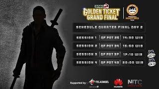 GAMEZ GOLDEN TICKET SQUAD | QUARTER FINAL DAY 2