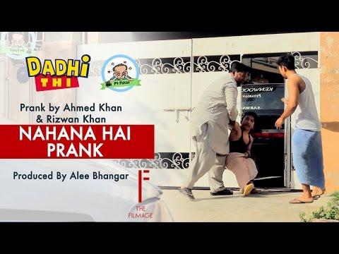 Nahana Hai Prank | Funny Prank