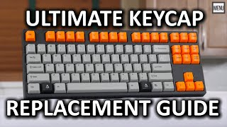 """ULTIMATE Mechanical Keyboard Keycap Replacement """"How To"""" Guide"""