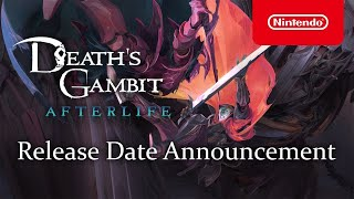 Nintendo Death's Gambit: Afterlife - Release Date Trailer - Nintendo Switch anuncio