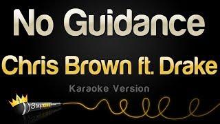Chris Brown Ft. Drake   No Guidance (Karaoke Version)
