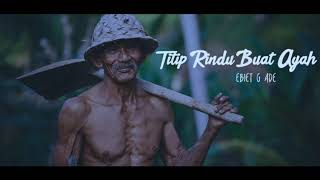 (Only Music) | Ebiet G Ade - Titip Rindu Buat Ayah | Cover Bryce Adam