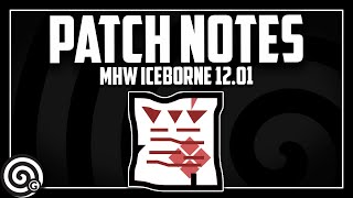 UPDATE 12.01 - The one that buffed SNS and Dual Blades | MHW Iceborne