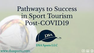 Pathways to Success in Sport Tourism Post-COVID19
