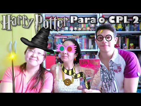 Harry Potter Para o CPL #2 | Cultura e Pro?xima Leitura