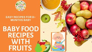 Baby food combinations with Fruits | Stage 2 Baby Recipes| Fruits Puree combo for 8+ months old Baby