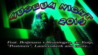 MuseumNacht 2013 Rdam (incl. Postmen) HD 1080