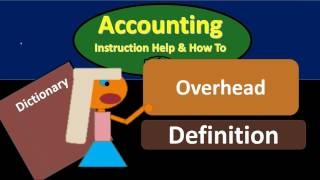 Overhead Definition - What is overhead?