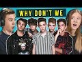 Teens React To Why Don 39 t We