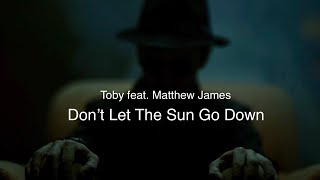 NEW SINGLE FROM TOBY FEATURES MATTHEW JAMES ON VOCALS