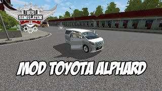 download mod bussid mobil alphard - TH-Clip