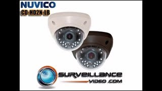 Nuvico CD-HD2N-LB Indoor Dome Camera with Infrared Demo from Surveillance-Video.com