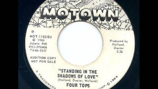 Standing In The Shadows Of Love  -  Four Tops