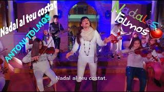 Antoni Tolmos & Mariona Escoda - Nadal Al Teu Costat (Lyrics)