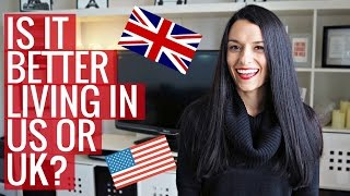 Differences Between Living in the US vs. the UK