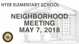 Hyer Neighborhood Meeting