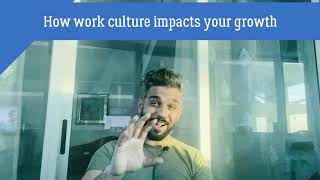 How to get the best out of your job | Work Culture | Growth at work