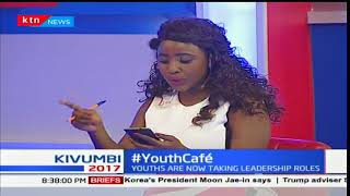 Kenya's youngest leadership ; Youth Cafe [Part 2]