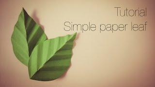 Tutorial - simple paper leaf.