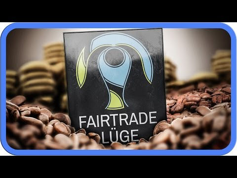 Die Fair-Trade Lüge?!