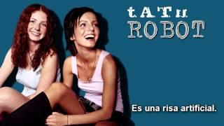 t.A.T.u. - Robot (Español)