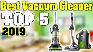 TOP 5: Best Vacuum Cleaner 2019