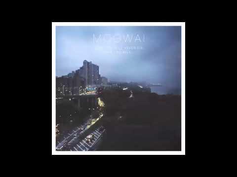 Mogwai - Rano Pano (not the video)