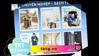 Dịch vụ vệ sinh nhà cửa, nhà ở, biệt thự, căn hộ chung cư tại TPHCM, Bình Dương - TKT company
