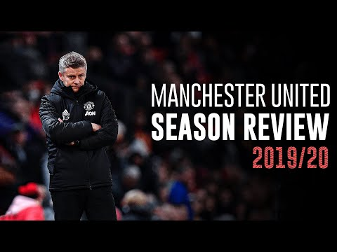 Manchester United – Season Review 2019/20