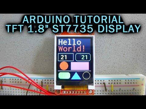 "Arduino Tutorial: 1.8"" TFT Color Display ST7735 128x160"