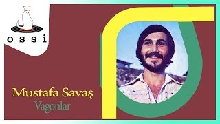 Mustafa Savaş / Vagonlar